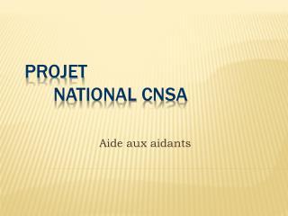 Projet national CNSA