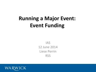Running a Major Event: Event Funding