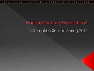 France/Germany Field schools