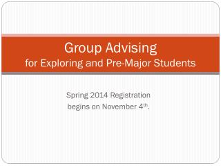 Group Advising for Exploring and Pre-Major Students