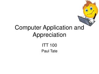 Computer Application and Appreciation