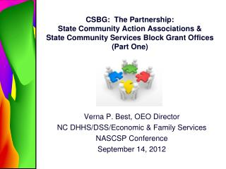 Verna P. Best, OEO Director NC DHHS/DSS/Economic & Family Services NASCSP Conference