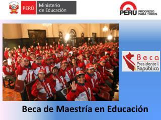 Beca de Maestría en Educación
