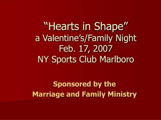 """""""Hearts in Shape"""" a Valentine's/Family Night Feb. 17, 2007 NY Sports Club Marlboro"""