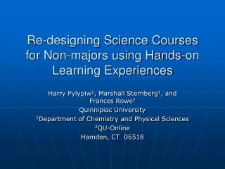 Re-designing Science Courses for Non-majors using Hands-on Learning Experiences