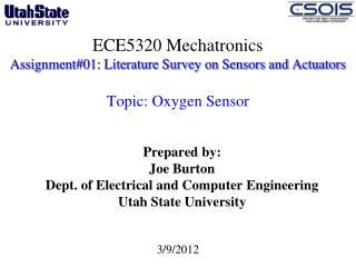 Prepared by: Joe Burton Dept. of Electrical and Computer Engineering  Utah State University