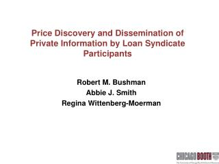 Price Discovery and Dissemination of Private Information by Loan Syndicate Participants