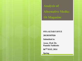 Analysis of Alternative Media:  Ot  Magazine