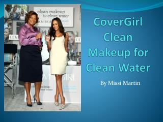 CoverGirl  Clean Makeup for Clean Water
