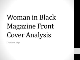 Woman in Black  Magazine Front Cover Analysis