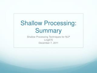 Shallow Processing: Summary