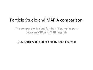Particle Studio and MAFIA  c omparison