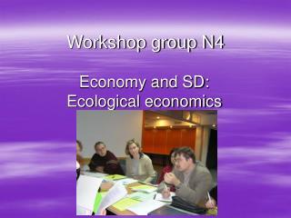 Workshop group N4