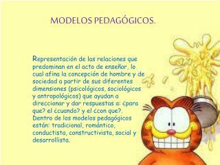 MODELOS PEDAGÓGICOS .