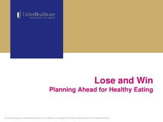 Lose and Win Planning Ahead for Healthy Eating