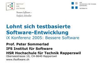 Lohnt sich testbasierte Software-Entwicklung iX Konferenz 2005: Bessere Software