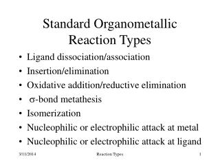 Standard Organometallic Reaction Types