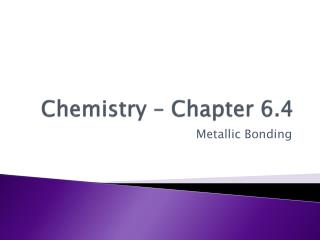 Chemistry – Chapter 6.4