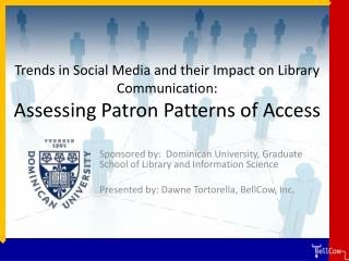 Sponsored by:  Dominican University, Graduate School of Library and Information Science