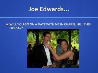 Joe Edwards…