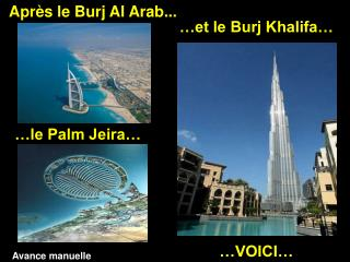 Après le Burj Al Arab...