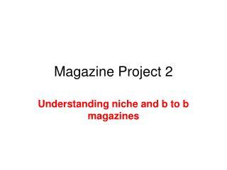 Magazine Project 2