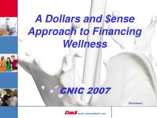 A Dollars and $ense Approach to Financing Wellness