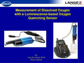 Measurement of Dissolved Oxygen with a Luminescence-based Oxygen Quenching Sensor