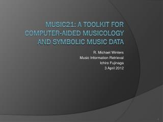 Music21: A Toolkit for Computer-Aided Musicology And Symbolic Music Data