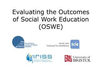 Evaluating the Outcomes of Social Work Education (OSWE)