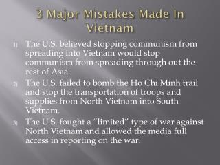 3 Major Mistakes Made In Vietnam
