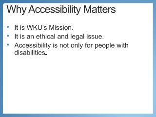 Why Accessibility Matters