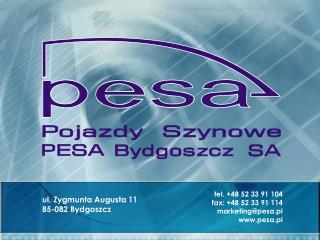 ul. Zygmunta Augusta 11 85-082 Bydgoszcz