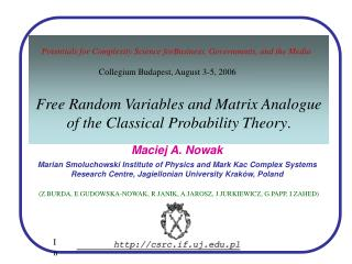 Free Random Variables and Matrix Analog ue  of the Classical Probability Theory .