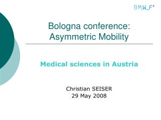 Bologna conference: Asymmetric Mobility