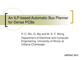 An ILP-based Automatic Bus Planner for Dense PCBs