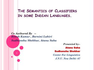 The Semantics of Classifiers in some Indian Languages.