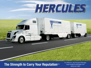 Eric Warren - Key Account Manager   ewarren@herculefreight  (416) 412-7855