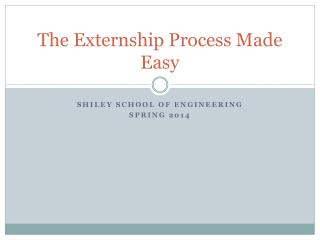 The Externship Process Made Easy