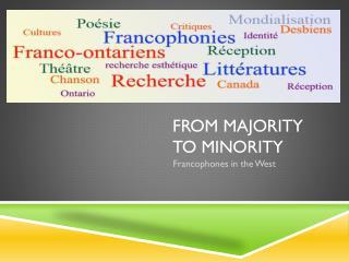 From Majority to Minority