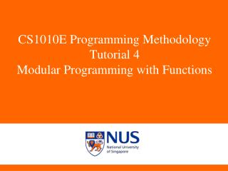 CS1010E Programming Methodology Tutorial 4 Modular Programming with Functions