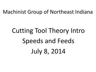Machinist Group of Northeast Indiana