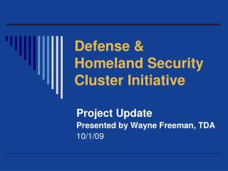 Defense & Homeland Security Cluster Initiative