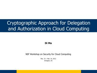 Cryptographic Approach for Delegation and Authorization in Cloud Computing