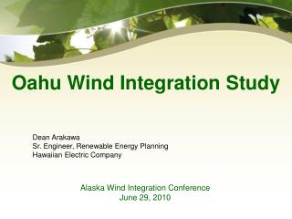 Alaska Wind Integration Conference June 29, 2010
