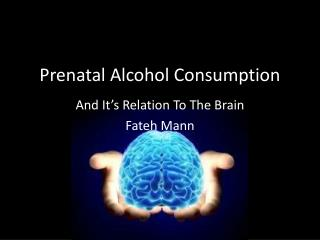 Prenatal Alcohol Consumption