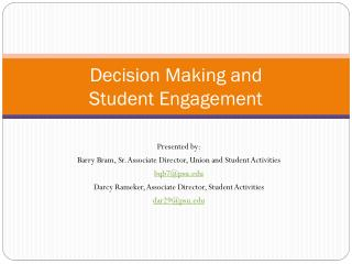Decision Making and  Student Engagement