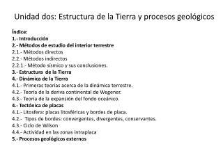 Unidad dos: Estructura de la Tierra y procesos geológicos