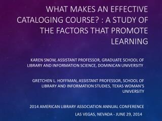 What makes an effective cataloging course? : A study of the factors that promote learning