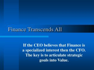 Finance Transcends All
